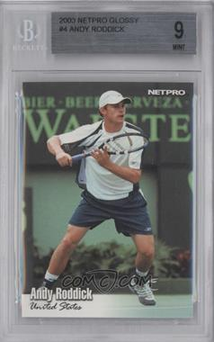 2003 NetPro - [Base] #4 - Andy Roddick [BGS 9 MINT]