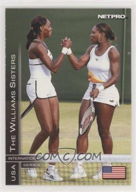 2003 NetPro International Series - [Base] #51 - The Wiliams Sisters (Venus Williams, Serena Williams) [EXtoNM]