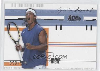 2005 Ace Authentic Signature Series - Signature Moments #SM-5 - Rafael Nadal /500