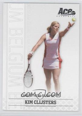 2006 Ace Authentic Grand Slam - [Base] #10 - Kim Clijsters /1199