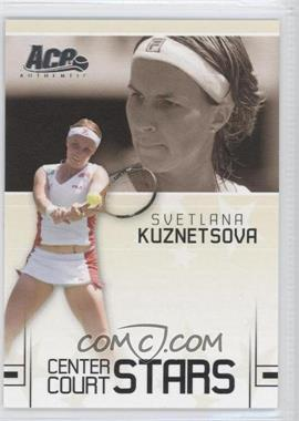 2006 Ace Authentic Grand Slam - Center Court Stars #CC-19 - Svetlana Kuznetsova /599
