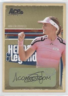 2006 Ace Authentics Heroes & Legends - [Base] - Autographs [Autographed] #30 - Anna-Lena Groenefeld /100