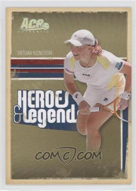 2006 Ace Authentics Heroes & Legends - [Base] - Holofoil #50 - Svetlana Kuznetsova /100