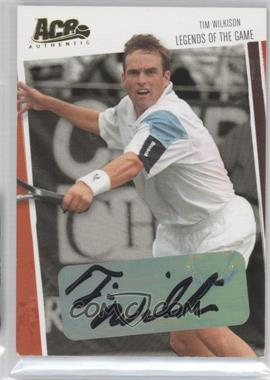 2006 Ace Authentics Heroes & Legends - Legends of the Game - Gold Autographs [Autographed] #LG-25 - Tim Wilkison /100