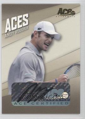 2007 Ace Authentic Straight Sets - Aces - Autographs [Autographed] #AC-4 - Andy Roddick /125