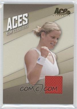 2007 Ace Authentic Straight Sets - Aces - Materials [Memorabilia] #AC-10 - Kim Clijsters