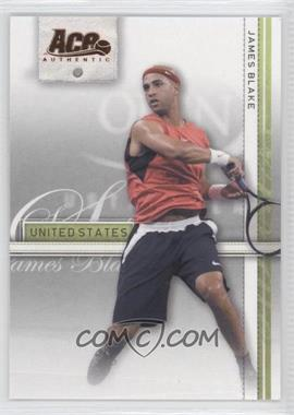 2007 Ace Authentic Straight Sets - [Base] - Bronze #19 - James Blake