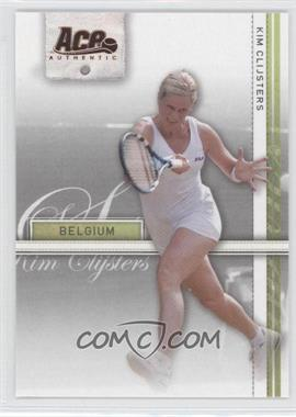 2007 Ace Authentic Straight Sets - [Base] - Bronze #20 - Kim Clijsters