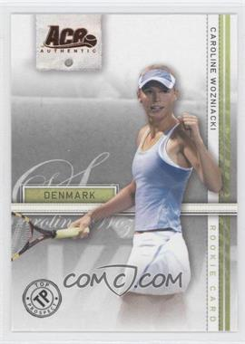 2007 Ace Authentic Straight Sets - [Base] - Bronze #39 - Caroline Wozniacki
