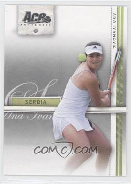 2007 Ace Authentic Straight Sets - [Base] #3 - Ana Ivanovic