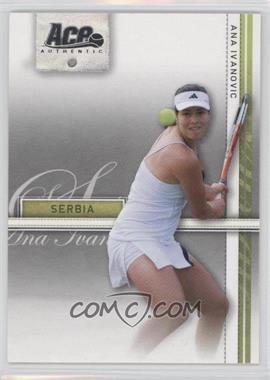 2007 Ace Authentic Straight Sets - [Base] #3 - Ana Ivanovic