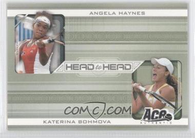 2007 Ace Authentic Straight Sets - Head to Head #HH-1 - Angela Haynes, Katerina Bohmova