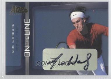 2007 Ace Authentic Straight Sets - On the Line - Autographs [Autographed] #OL-1 - Sam Warburg