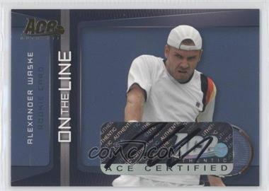 2007 Ace Authentic Straight Sets - On the Line - Autographs [Autographed] #OL-17 - Alexander Waske