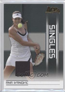 2007 Ace Authentic Straight Sets - Singles - Materials [Memorabilia] #SI-2 - Ana Ivanovic