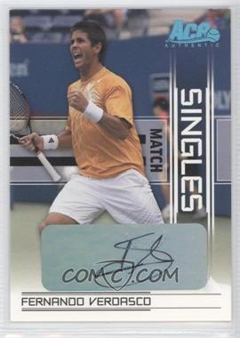 2007 Ace Authentic Straight Sets - Singles Match - Autographs [Autographed] #SM-5 - Fernando Verdasco, Juan Ignacio Chela /50