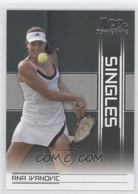 2007 Ace Authentic Straight Sets - Singles #SI-2 - Ana Ivanovic