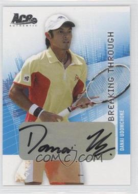 2008 Ace Authentic Grand Slam II - Breaking Through Autographs - Bronze #BT28 - Danai Udomchoke