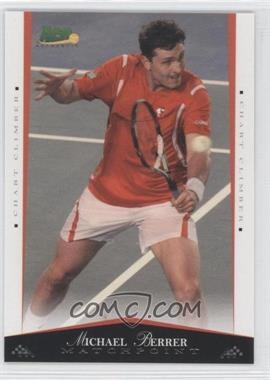 2008 Ace Authentic Matchpoint - [Base] #49 - Michael Berrer