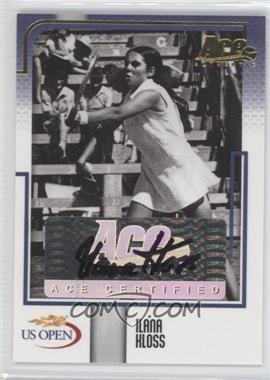 2008 Ace Authentic US Open - [Base] - Autographs [Autographed] #US 20 - Ilana Kloss /25