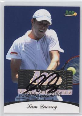 2010 Ace Authentic - Autographs #19 - Sam Querrey /85