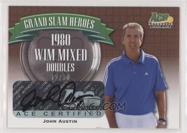 2013 Ace Authentic Grand Slam - Grand Slam Heroes - Bronze #GSH-JA1 - John Austin /50