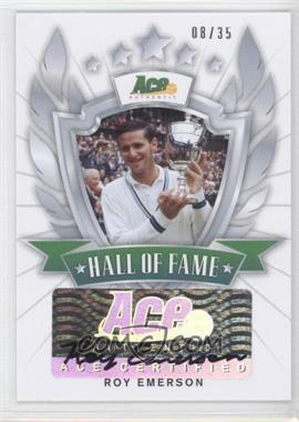 2013 Ace Authentic Signature Series - [???] #HOF-RE1 - Roy Emerson /35