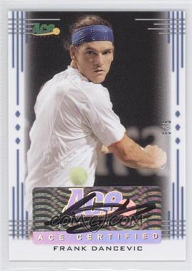 2013 Ace Authentic Signature Series - [Base] - Blue #BA-FD1 - Frank Dancevic /5