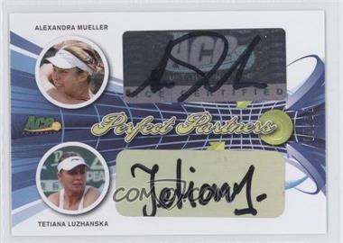 2013 Ace Authentic Signature Series - Perfect Partners #PP-2 - Alexandra Mueller, Tetiana Luzhanska /35