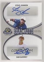Steve Johnson, Sam Querrey #/15