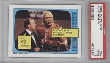 1985 Topps WWF - [Base] #57 - Hulk Hogan [PSA9]
