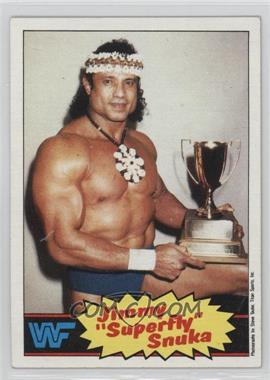1985 Topps WWF - [Base] #6 - Jimmy Snuka