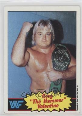 "1985 Topps WWF - [Base] #9 - Greg ""The Hammer"" Valentine"