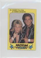 Bobby Fulton, Tommy Rogers
