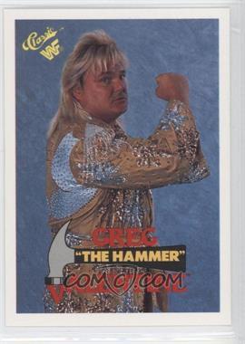 "1990 Classic WWF - [Base] #33 - Greg ""The Hammer"" Valentine"