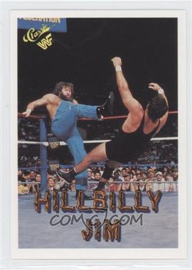 1990 Classic WWF - [Base] #40 - Hillbilly Jim
