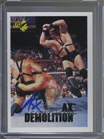 Demolition Ax and Smash [Leaf Authentics COA Sticker]