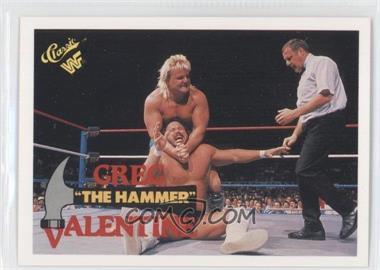 "1990 Classic WWF - [Base] #86 - Greg ""The Hammer"" Valentine"