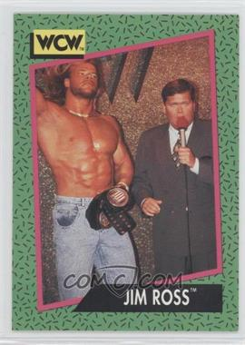 1991 Impel WCW - [Base] #156 - Jim Ross