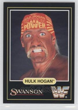 1991 Swanson WWF - [Base] #HUHO - Hulk Hogan