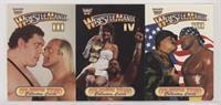 Wrestlemania III, Wrestlemania IV, and Wrestlemania VII [EXtoNM]