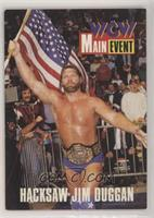 Hacksaw Jim Duggan [EX to NM]