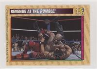 Revenge at the Rumble!