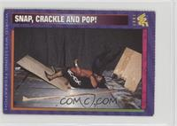 Snap, Crackle and Pop! [Noted]