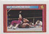 Bret Reclaims the Gold! [PoortoFair]