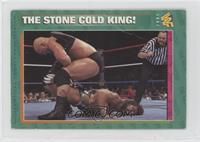 The Stone Cold King! [Noted]