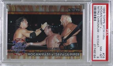 1999 Topps WCW/nWo Nitro - Chrome #C6 - Hogan/Hart V. Savage/Piper (Great American Bash) [PSA 8 NM‑MT]