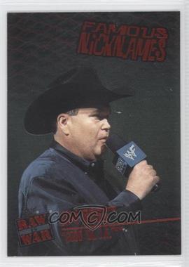 2001 Fleer WWF Raw is War - Famous Nicknames #13FN - Jim Ross