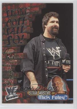 2001 Fleer WWF Wrestlemania - Stone Cold Said So! #12 SC - Mick Foley