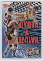 Finish Blow!! - Toyota & Wakizawa